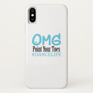 Funny Dance Gift Teacher Omg Point Your Toes iPhone X Case