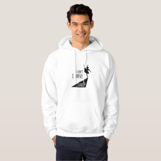 Funny Dancing Ballet Gift I Can't I Have Dance Hoodie