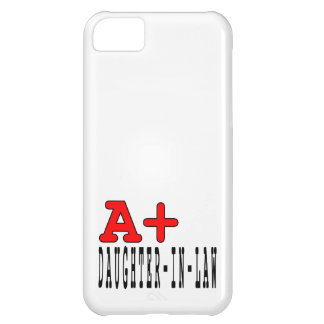 Funny Daughters in Law : A+ Daughter in Law iPhone 5C Case