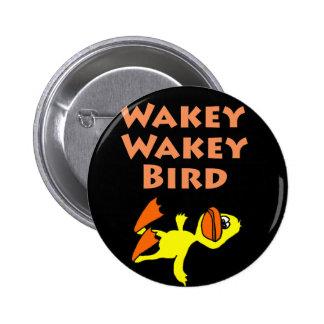 Funny Dead Duck Wakey Wakey Bird 2 Inch Round Button