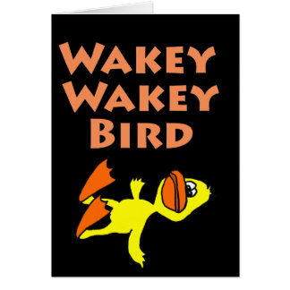 Funny Dead Duck Wakey Wakey Bird Card