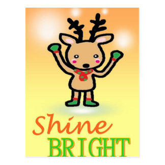 Funny deer cartoon Shine Bright quotes Postcard