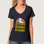 Funny Delusional Unicorn (distressed vintage) Tee Shirt