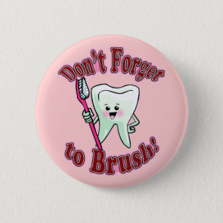 Funny Dental Hygienist 2 Inch Round Button