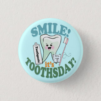 Funny Dentist Dental Hygienist 1 Inch Round Button