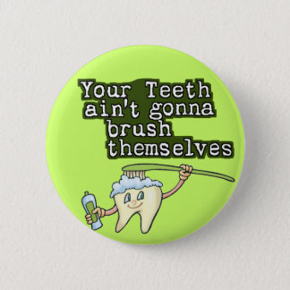 Funny Dentist Dental Hygienist 2 Inch Round Button