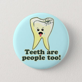 Funny Dentistry 2 Inch Round Button