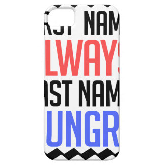 funny design, First Name Always Last Name Hungry iPhone 5 Cover
