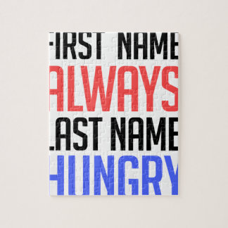 funny design, First Name Always Last Name Hungry Puzzles
