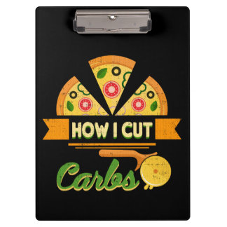 Funny Diet Humor - How I Cut Carbs - Pizza Novelty Clipboard