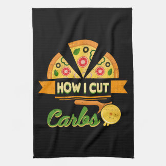 Funny Diet Humor - How I Cut Carbs - Pizza Novelty Kitchen Towel