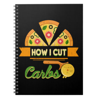Funny Diet Humor - How I Cut Carbs - Pizza Novelty Notebook