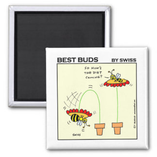 Funny Dieting Bee Best Buds Cartoon Gardening Square Magnet