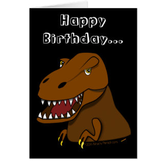 Funny Dinosaur Birthday Cartoon Tyrranosaurus Rex Card