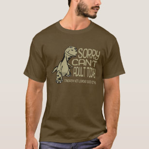 6b6ccc84 Funny Dinosaur - Sorry Can't Adult Today Adulting T-Shirt