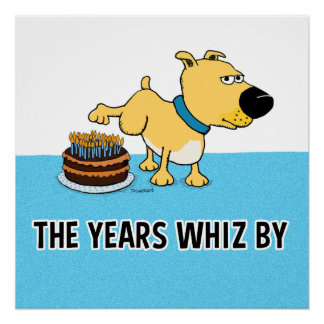 Funny Dog Peeing on Birthday Cake Perfect Poster