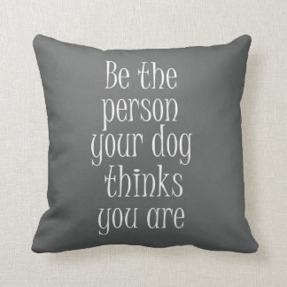 Funny Dog Quote Throw Pillow
