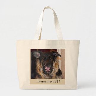 "Funny Dog Tote bag ""Forget about it!"
