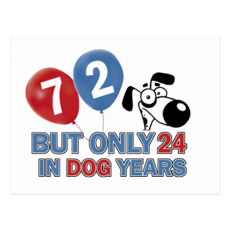 Funny dog years 72 year old designs postcard