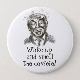 Funny Donald Trump Covfefe Dream 4 Inch Round Button
