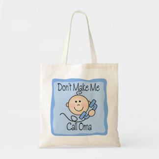 Funny Don't Make Me Call Oma Budget Tote Bag