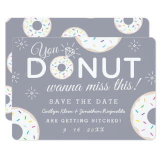"Funny Donut Themed Wedding Save the Dates 5"" X 7"" Invitation Card"