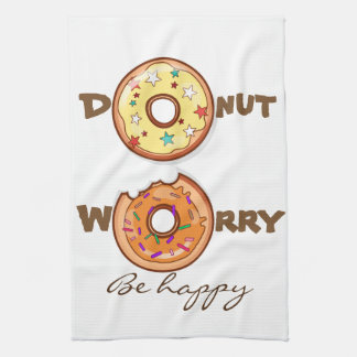 """Funny """"Donut worry, be happy"""" Kitchen Towel"""