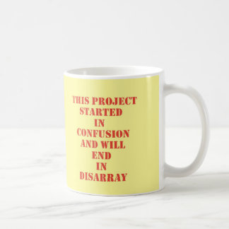 Funny Doomed Work Project Coffee Mug