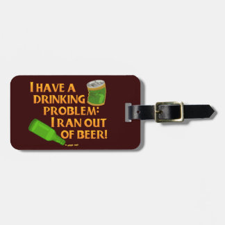 Funny Drinking Beer Luggage Tag