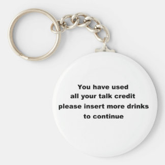funny drinking slogan basic round button keychain