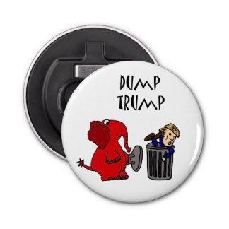 Funny Dump Trump Political Cartoon Button Bottle Opener