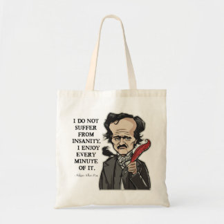 Funny Edgar Allan Poe quote- bag