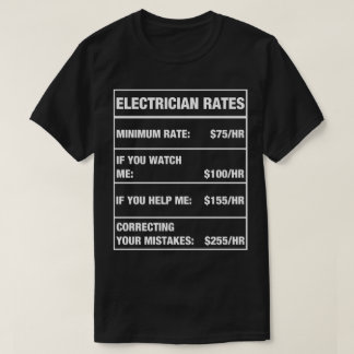 Funny Electrician Rates Chart T-Shirt