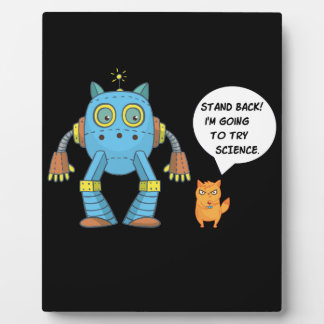 Funny Engineering Science Robotics And Angry Cat Plaque