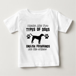 Funny english foxhound designs baby T-Shirt