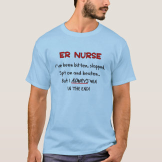 Funny ER Nurse Hilarious T-Shirts