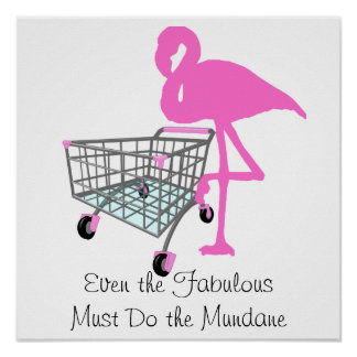 Funny Fabulous Flamingo Quote Poster