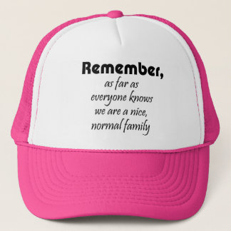 Funny family quotes gifts fun reunion trucker hats