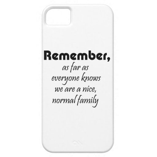 Funny family quotes gifts humour iphone 5 cases