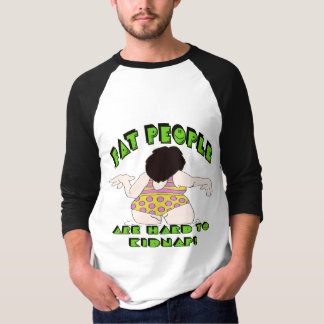 Funny Fat People T-shirts Gifts
