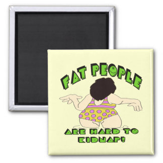 Funny Fat People T-shirts Gifts Refrigerator Magnets