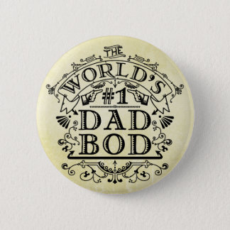 Funny Father World's Number One Dad Bod Vintage 2 Inch Round Button