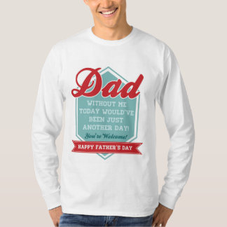 Funny Father's Day T-Shirt