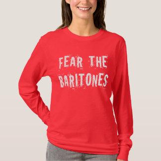 Funny Fear The Baritones T-shirt