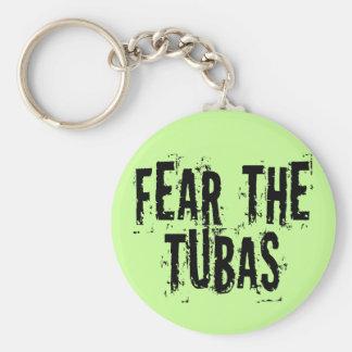 Funny Fear The Tubas Keychain