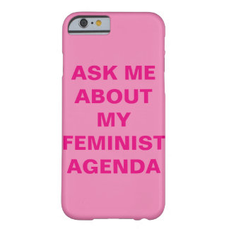 Funny Feminist iPhone 6 Case Barely There iPhone 6 Case