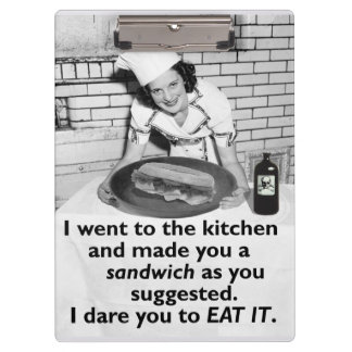 Funny Feminist Make Me a Sandwich Clipboards