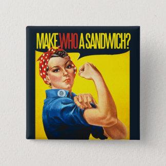 Funny Feminist Rosie Riveter humor 2 Inch Square Button