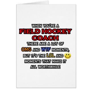 Funny Field Hockey Coach ... OMG WTF LOL Card