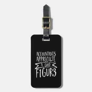 Funny Finance Accountant Office Humor Luggage Tag